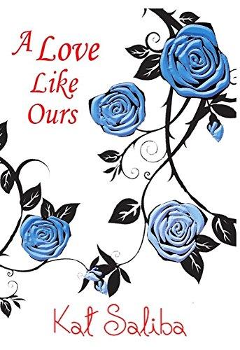 A Love Like Ours Saliba, Kat