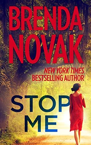Stop Me (The Last Stand) Brenda Novak