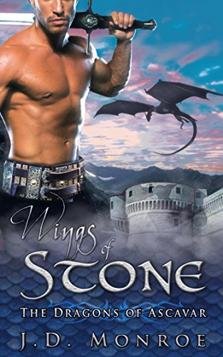 Wings of Stone (The Dragons of Ascavar Book 1) Monroe, JD