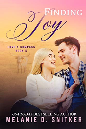 Finding Joy (Love's Compass Book 5) Melanie D. Snitker