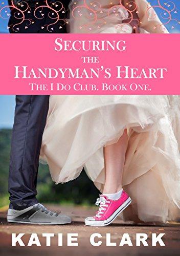 Securing the Handyman's Heart Katie Clark
