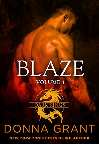 Blaze: Volume 1: A Dragon Romance (Dark Kings) Grant, Donna