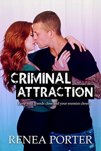 Criminal Attraction Renea Porter
