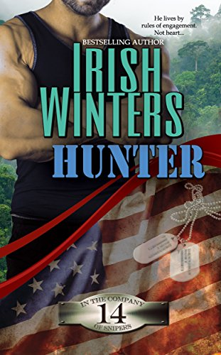Hunter (In the Company of Snipers Book 14) Winters, Irish