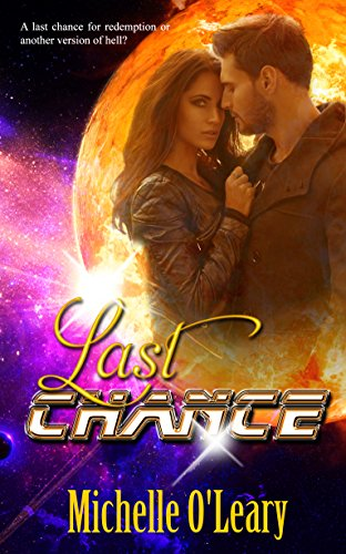 Last Chance: Sunscapes Trilogy O'Leary, Michelle
