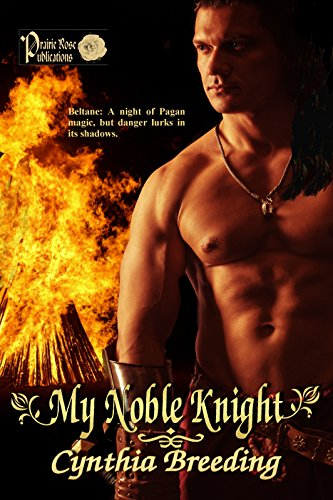 My Noble Knight Cynthia Breeding