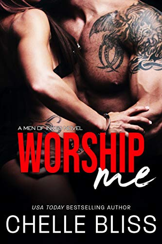 Worship Me (Men of Inked Book 7) Bliss, Chelle