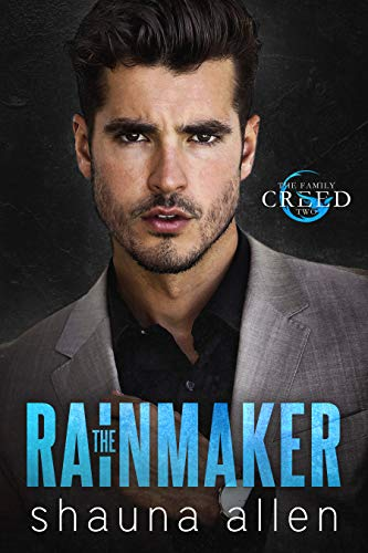 The Rainmaker (The Family Creed Book 2) Allen, Shauna