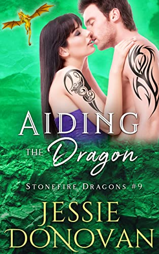 Aiding the Dragon (Stonefire British Dragons Book 9) Donovan, Jessie