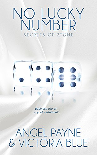 No Lucky Number (Secrets of Stone Book 5) Payne, Angel Blue, Victoria