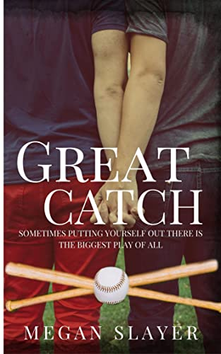 Great Catch: M/M New Adult Coming of Age Romance Slayer, Megan