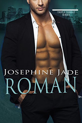 Roman: A Triple Threat Novel Jade, Josephine