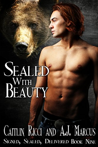 Sealed With Beauty (Signed, Sealed, Delivered Book 9) Ricci, Caitlin Marcus, A.J.