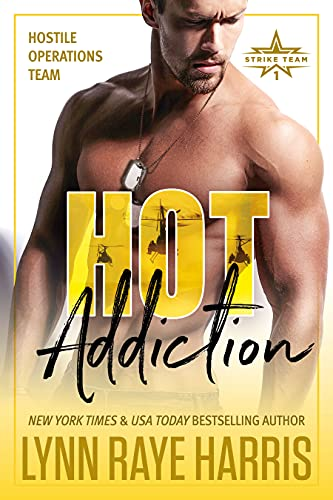 HOT Addiction (Hostile Operations Team - Book 10) Harris, Lynn Raye