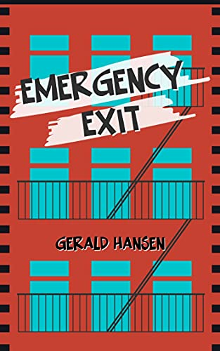 Emergency Exit (Gretchen Barnett Series Book 1) Hansen, Gerald
