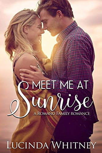 Meet Me at Sunrise (Destined for Love: Europe) Whitney, Lucinda