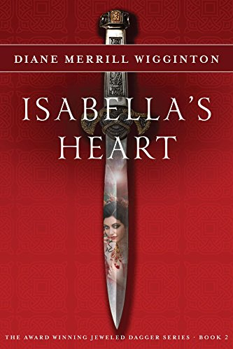 Isabella's Heart (Jeweled Dagger Series) Merrill Wigginton, Diane