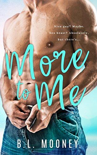 More to Me Mooney, B.L.