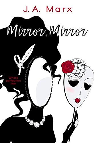 Mirror, Mirror Marx, J.A.
