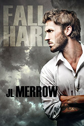 Fall Hard Merrow, JL