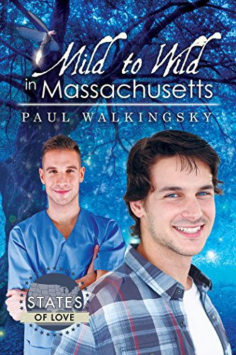 Mild to Wild in Massachusetts (States of Love) Walkingsky, Paul