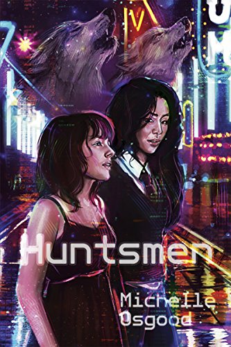 Huntsmen (The Better to Kiss You With Book 2) Osgood, Michelle