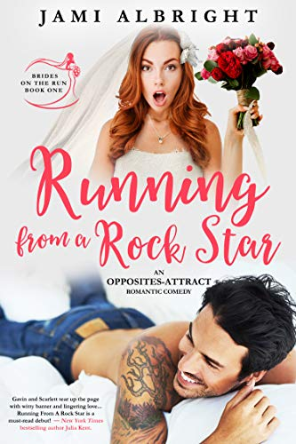 Running From a Rock Star (Brides on the Run Book 1) Albright, Jami