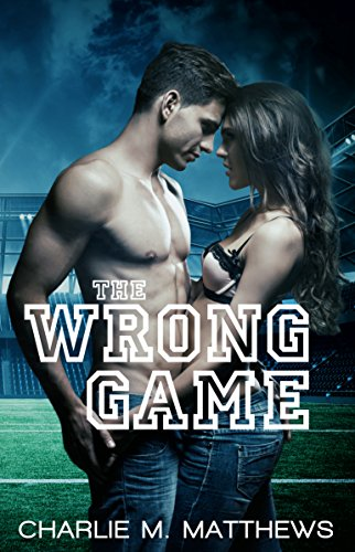 The Wrong Game Matthews, Charlie M.