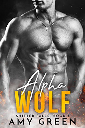 Alpha Wolf (Shifter Falls Book 4) Green, Amy
