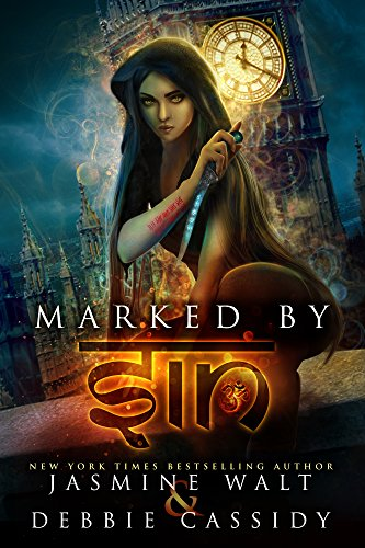 Marked by Sin: An Urban Fantasy Novel (The Gatekeeper Chronicles Book 1) Walt, Jasmine Cassidy, Debbie