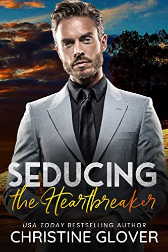Seducing the Heartbreaker (Hollywood Heartbreakers Book 2) Glover, Christine