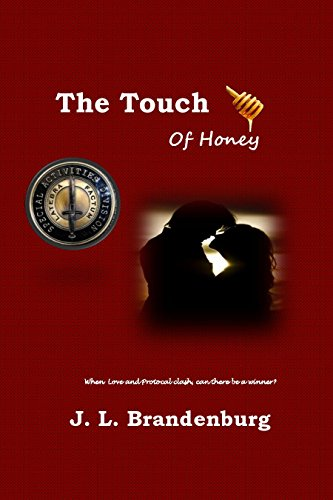 The Touch of Honey (The Honey Saga Book 1) Brandenburg, J. L.