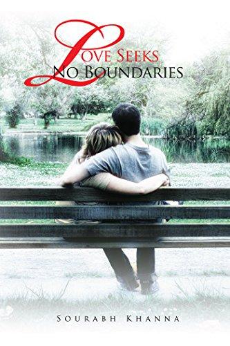 Love Seeks No Boundaries Sourabh Khanna