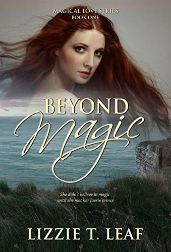 Beyond Magic (Magical Love Book 1) Leaf, Lizzie T.
