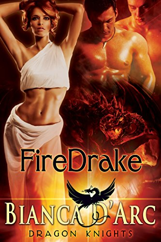 FireDrake (Dragon Knights Book 5) D'Arc, Bianca