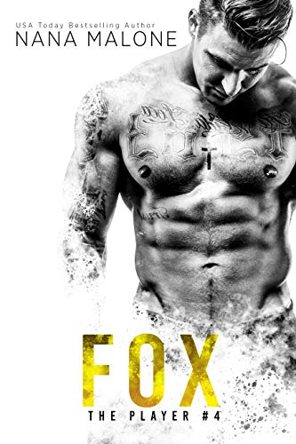 Fox (The Player Book 4) Malone, Nana