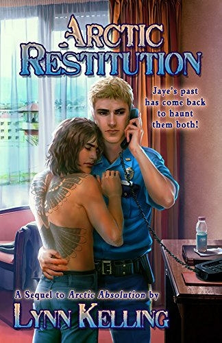 Arctic Restitution (Arctic Absolution Book 3) Kelling, Lynn