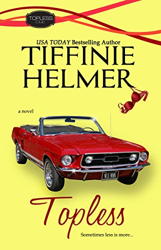 Topless (Topless Club Book 1) Helmer, Tiffinie