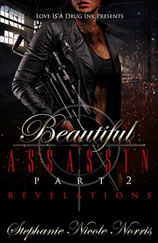 Beautiful Assassin: Revelations (Destiny Awaits Book 2) Norris, Stephanie Nicole