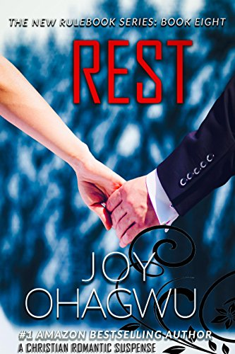 Rest -The New Rulebook Christian Suspense Series- Book #8 Ohagwu, Joy