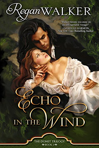Echo in the Wind (Donet Trilogy Book 2) Walker, Regan