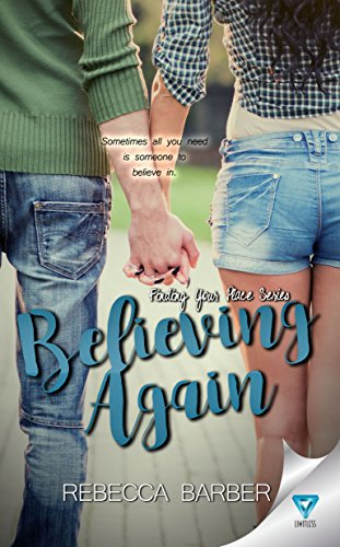 Believing Again (Finding Your Place Book 3) Barber, Rebecca