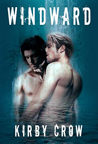 Windward (Mirror Series Book 2) Crow, Kirby