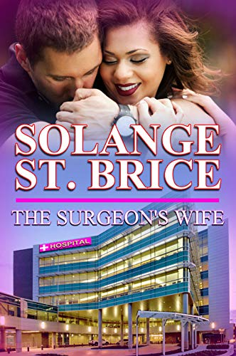 The Surgeon's Wife St. Brice, Solange