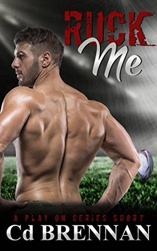 Ruck Me: A Play on Series Short Brennan, Cd