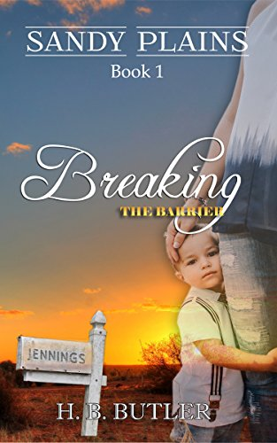 Breaking the Barrier (Sandy Plains Book 1) Butler, H. B.