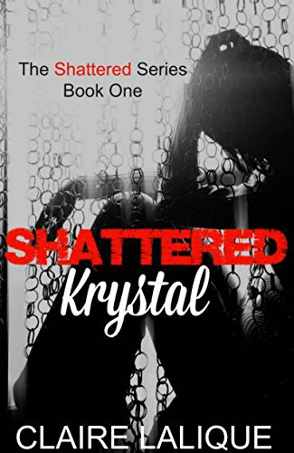Shattered Krystal Lalique, Claire