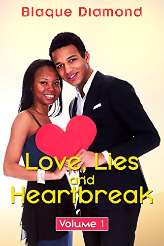 Love, Lies, and Heartbreak: Volume 1 Diamond, Blaque