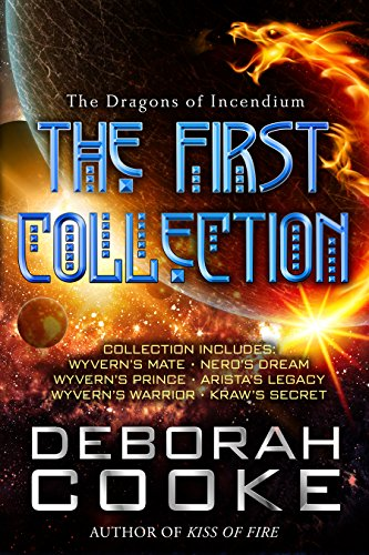 The Dragons of Incendium: The First Collection Cooke, Deborah