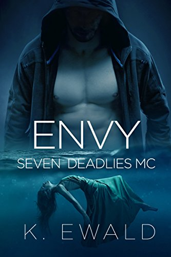 Envy (Seven Deadlies MC) Ewald, Kaitlyn